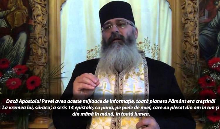 """Părintele Calistrat: """"Dacă Apostolul Pavel avea Internet, toată planeta Pământ era creştină!"""""""