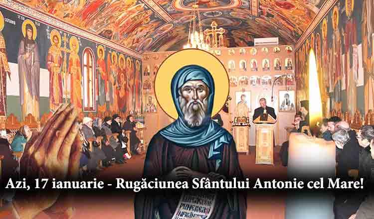 Citește chiar azi, Rugăciunea Sfîntului Antonie cel Mare pentru a dobândi ocrotirea de rele!