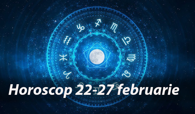 Uite ce îți rezervă astrele între 22 și 27 februarie!