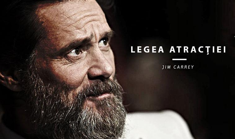 Jim Carrey explică 5 moduri de a face Legea Atracției să functioneze și în cazul tău
