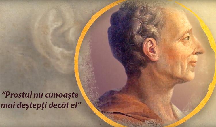 """Charles de Secondat: """"Prostul nu cunoaște mai deștepți decât el"""""""